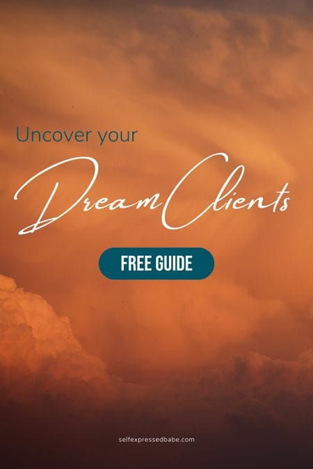 uncover your dream clients