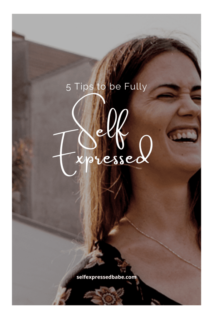 becoming fully self expressed